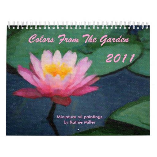 Colors From The Garden 2011 Calendar