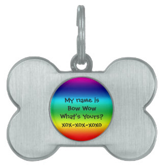 Colors of the Rainbow: Bow Wow Pet Tag