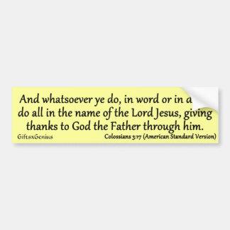 Colossians 3:17 Thankful Service to God Car Bumper Sticker