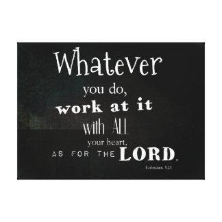Colossians 3:23 Bible Verse, Scripture Art Canvas Prints