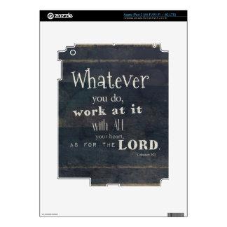 Colossians 3:23 Bible Verse, Scripture art iPad 3 Decal