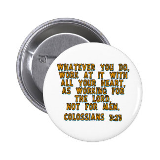 Colossians 3:23 pinback buttons