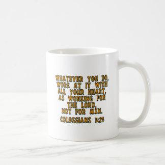 Colossians 3:23 coffee mug