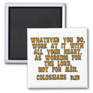 Colossians 3:23 magnet