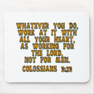 Colossians 3:23 mouse pads