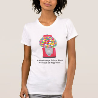 Colouful Gumball Machine Pun Quote on Change T-Shirt