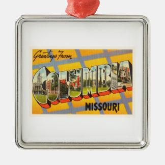 Columbia Missouri MO Old Vintage Travel Souvenir Metal Ornament