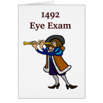 Columbus Day Greeting Card - 1492 Eye Exam