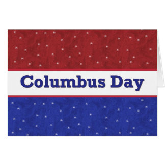 Columbus Day - Red White and Blue with Stars Card