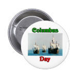 Columbus Day Ships 2 Inch Round Button