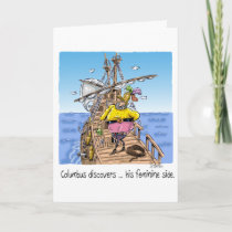 """Columbus discovers ... his feminine side"" Card"