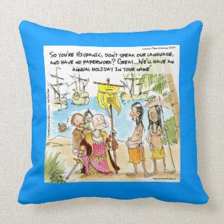 Columbus Immigrates To America Funny Throw Pillow