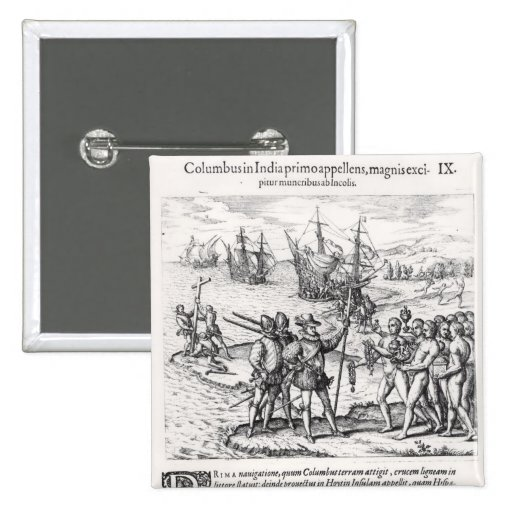 Columbus in What Was First Called India Pinback Buttons