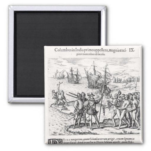 Columbus in What Was First Called India Fridge Magnet