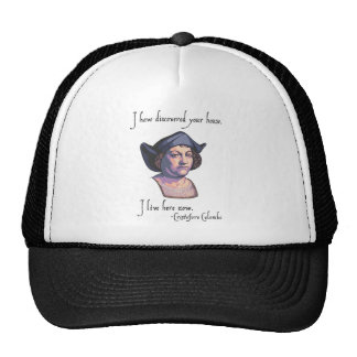 Columbus Your House Trucker Hat
