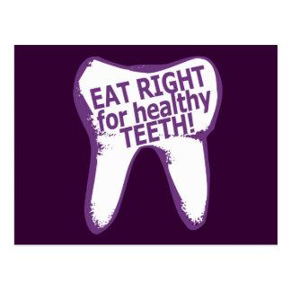 ¡Coma a la derecha para los dientes sanos! Postal
