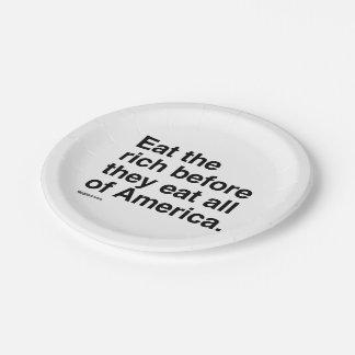 Coma a los ricos plato de papel de 7 pulgadas