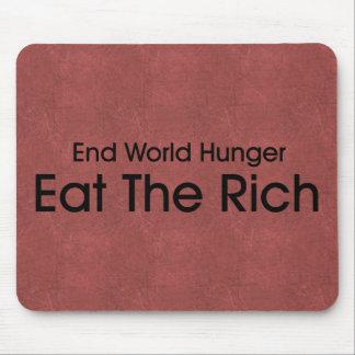 Coma a los ricos alfombrilla de raton
