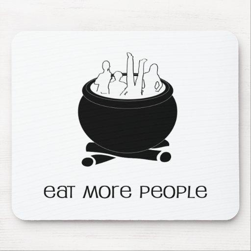 Coma a más gente Mousepad