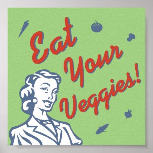 Coma a su mujer retra de los Veggies Póster