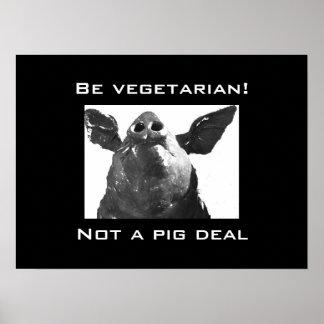 Coma al vegetariano - no un trato del cerdo impresiones