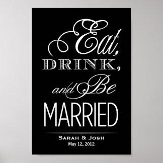 Coma, beba, esté casado póster