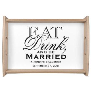 Coma, beba, y sea boda de encargo casado bandeja