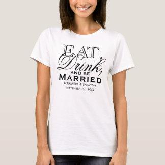 Coma, beba, y sea boda de encargo casado playera