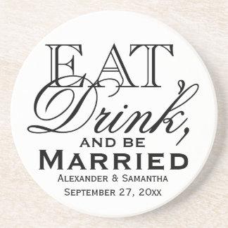 Coma, beba, y sea boda de encargo casado posavasos personalizados
