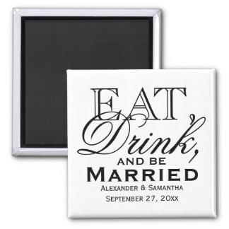 Coma, beba, y sea favor de encargo casado del boda iman de nevera