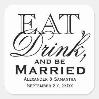 Coma, beba, y sea favor de encargo casado del boda pegatina cuadrada