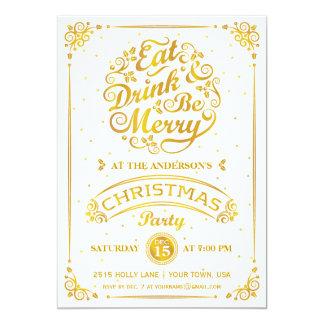 """Coma, beba, y sea feliz fiesta de Navidad en oro Invitación 5"""" X 7"""""""