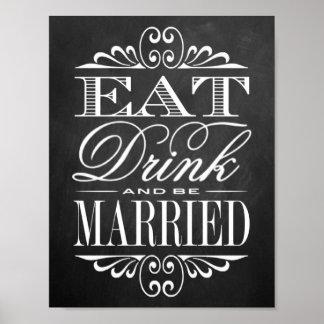 Coma, bebida y esté casado - muestra del boda de póster