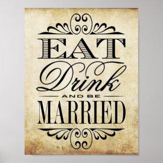 Coma, bebida y esté casado - muestra del boda del póster