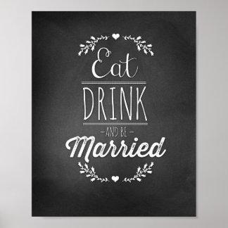 Coma, bebida y sea 8x10 casado póster