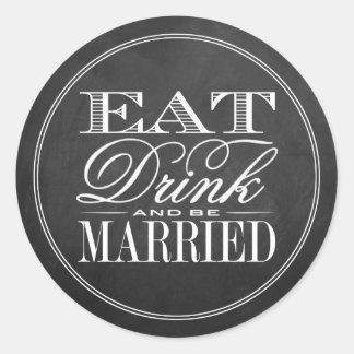 Coma, bebida y sea boda casado de la pizarra pegatina redonda