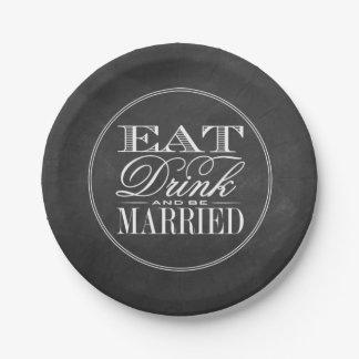 Coma, bebida y sea boda casado de la pizarra platos de papel