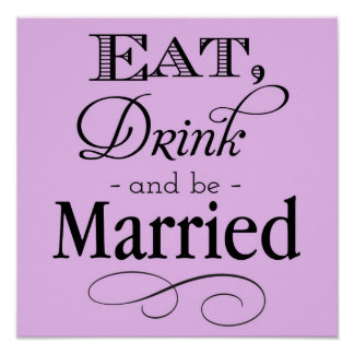 Coma, bebida y sea muestra casada póster