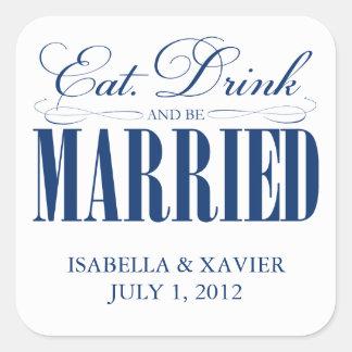 Coma, bebida y sea pegatinas casados del | pegatina cuadrada