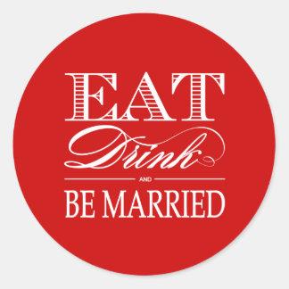 Coma bebida y sea pegatinas casados del favor