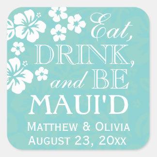Coma, bebida y sea pegatinas del boda de Maui'd Calcomania Cuadradas