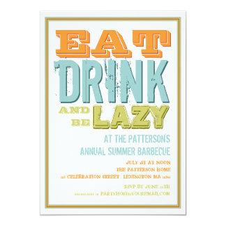 """Coma, bebida y sea perezoso en un fiesta del Bbq Invitación 5"""" X 7"""""""
