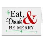 Coma, bebida y sea tarjeta de felicitación de las