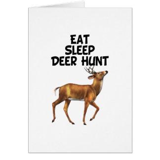 Coma, duerma, caza de los ciervos tarjeta de felicitación