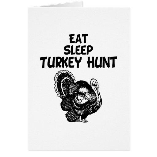 Coma, duerma, caza de Turquía Tarjeta De Felicitación