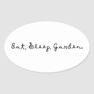 Coma, duerma, cultive un huerto pegatina óval