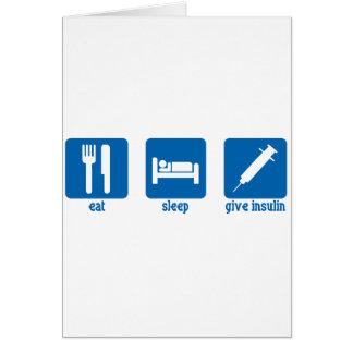 Coma, duerma, dé la insulina tarjeta de felicitación