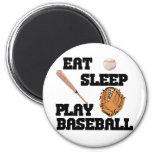 Coma, duerma, juegue al béisbol iman de nevera