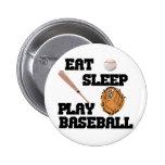 Coma, duerma, juegue al béisbol pins