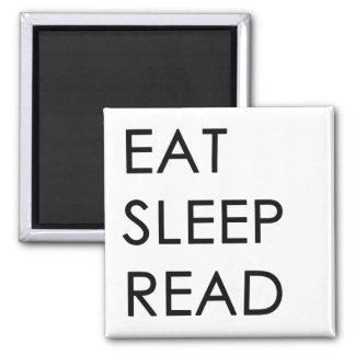 Coma, duerma, lea el imán